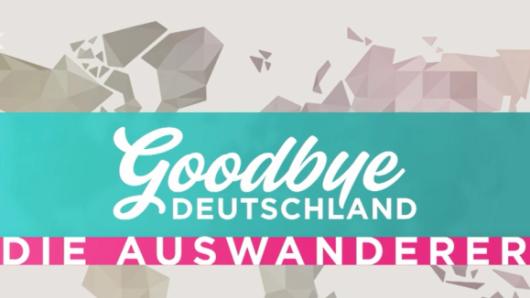 """""""Goodbye Deutschland"""" begleitet seit 2006 Menschen bei der Auswanderung."""